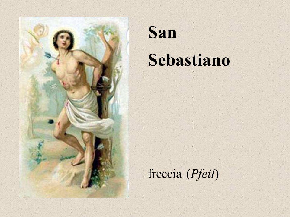Sebastiano San freccia (Pfeil)