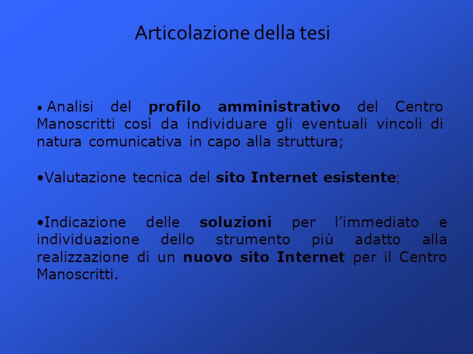 Conclusioni sulla verifica di conformità La Legge Stanca non è vincolante per il sito Internet del Centro Manoscritti per due motivi: Perché l'obbligo di applicazione della Legge riguarda i contratti nuovi o l'aggiornamento di contratti vecchi.