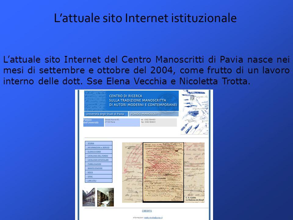 La normativa di riferimento per i siti Internet Istituzionali La Legge Stanca del 17 gennaio 2004 e i successivi Decreti di regolamento e di attuazione.
