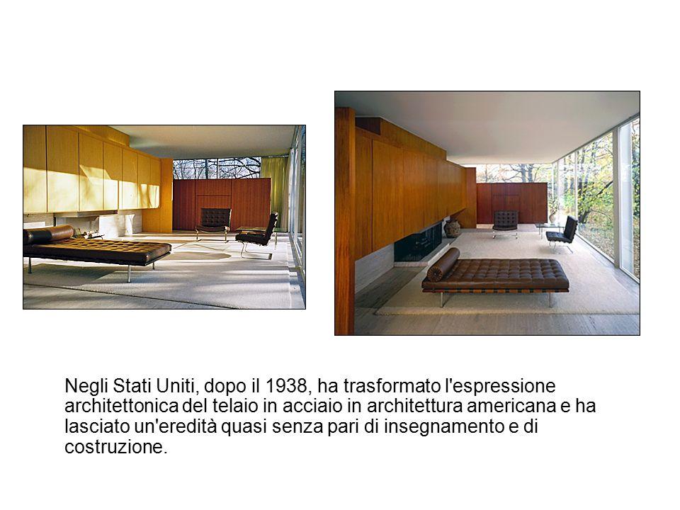  Negli Stati Uniti, dopo il 1938, ha trasformato l'espressione architettonica del telaio in acciaio in architettura americana e ha lasciato un'eredit