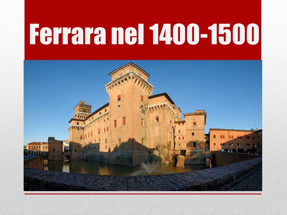 Ferrara nel 1400-1500