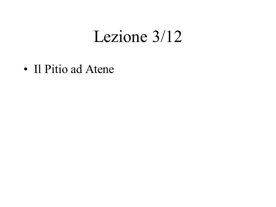 Lezione 3/12 Il Pitio ad Atene