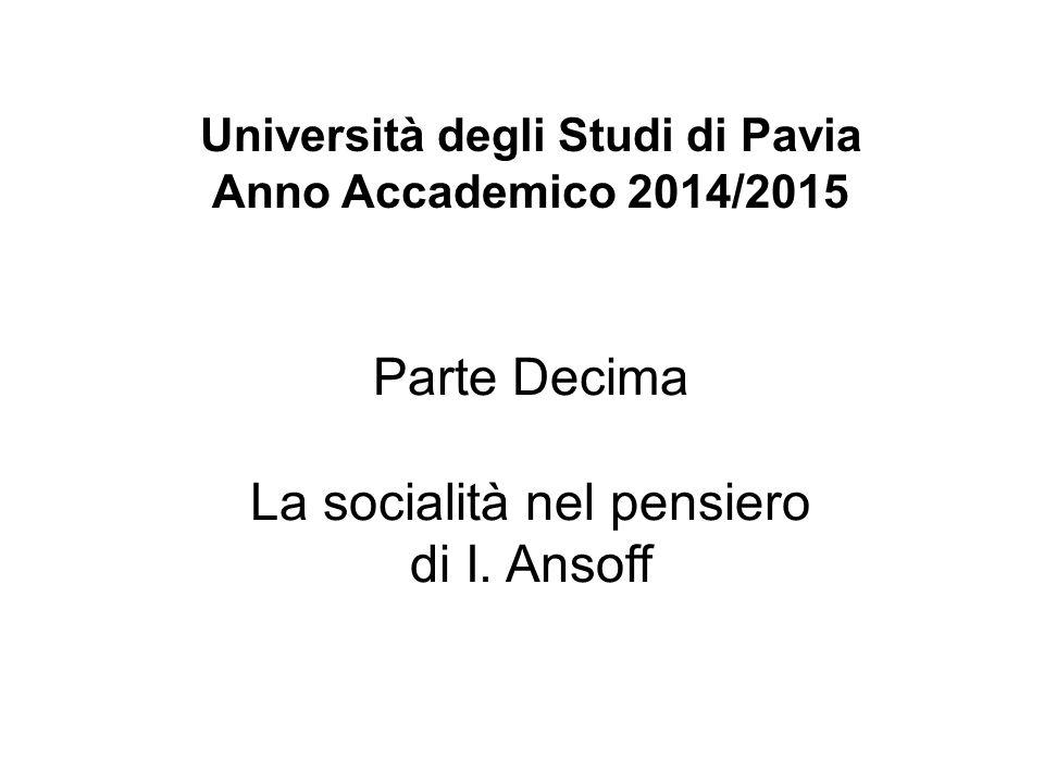 Università degli Studi di Pavia Anno Accademico 2014/2015 Parte Decima La socialità nel pensiero di I.