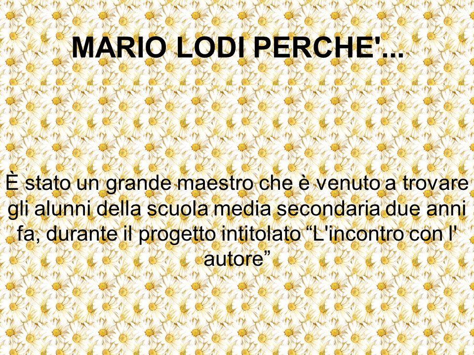 MARIO LODI PERCHE ...