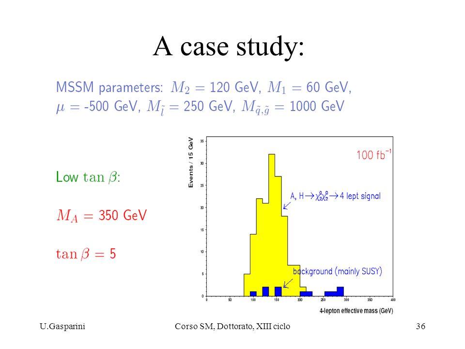 U.GaspariniCorso SM, Dottorato, XIII ciclo36 A case study: