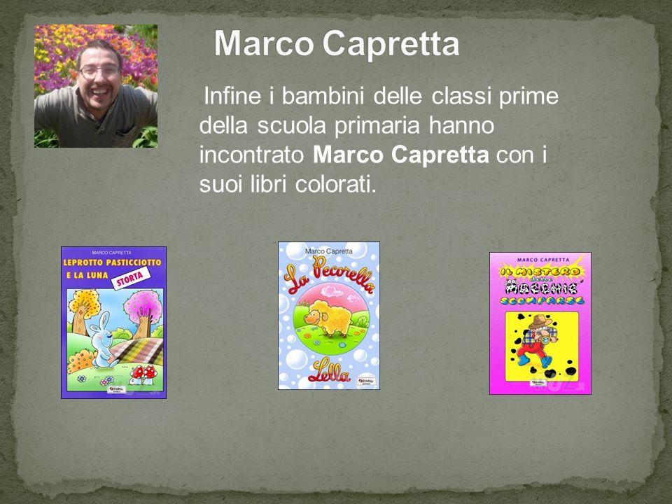 Infine i bambini delle classi prime della scuola primaria hanno incontrato Marco Capretta con i suoi libri colorati.
