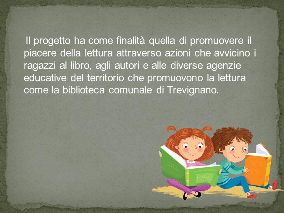Il progetto ha come finalità quella di promuovere il piacere della lettura attraverso azioni che avvicino i ragazzi al libro, agli autori e alle diver