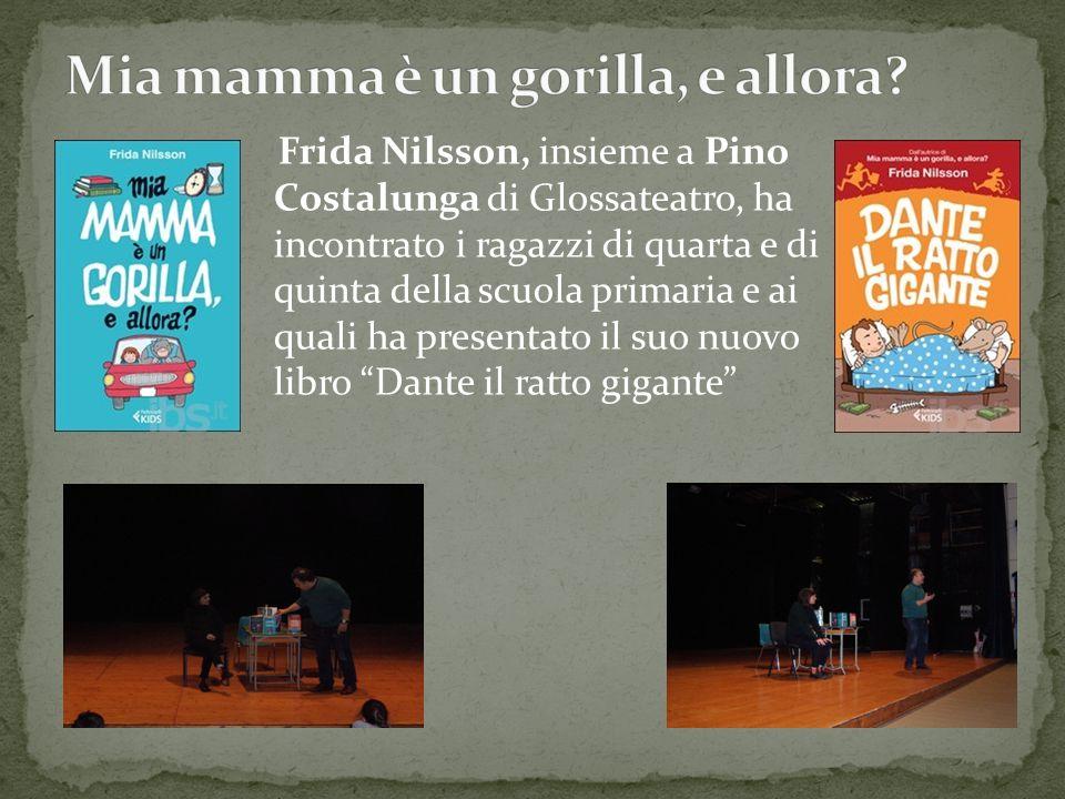 Frida Nilsson, insieme a Pino Costalunga di Glossateatro, ha incontrato i ragazzi di quarta e di quinta della scuola primaria e ai quali ha presentato