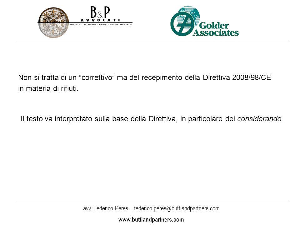 """avv. Federico Peres – federico.peres@buttiandpartners.com www.buttiandpartners.com Non si tratta di un """"correttivo"""" ma del recepimento della Direttiva"""