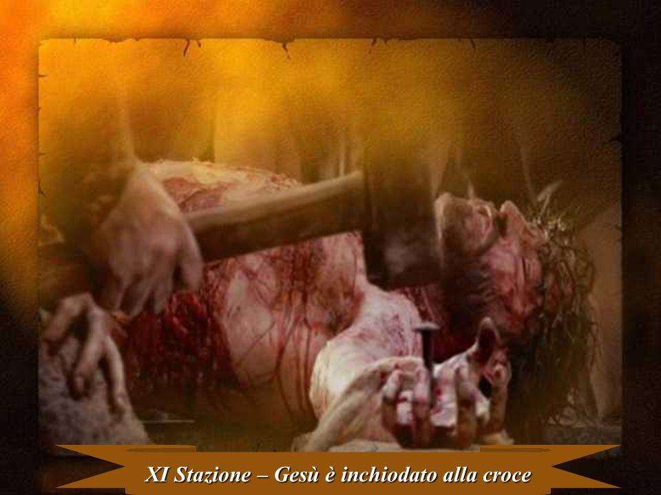 XI Stazione – Gesù è inchiodato alla croce