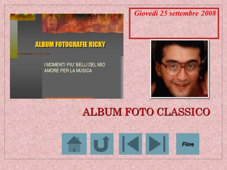 ALBUM FOTO CLASSICO Giovedì 25 settembre 2008