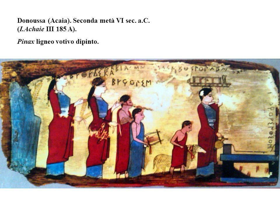Donoussa (Acaia). Seconda metà VI sec. a.C. (I.Achaie III 185 A). Pinax ligneo votivo dipinto.