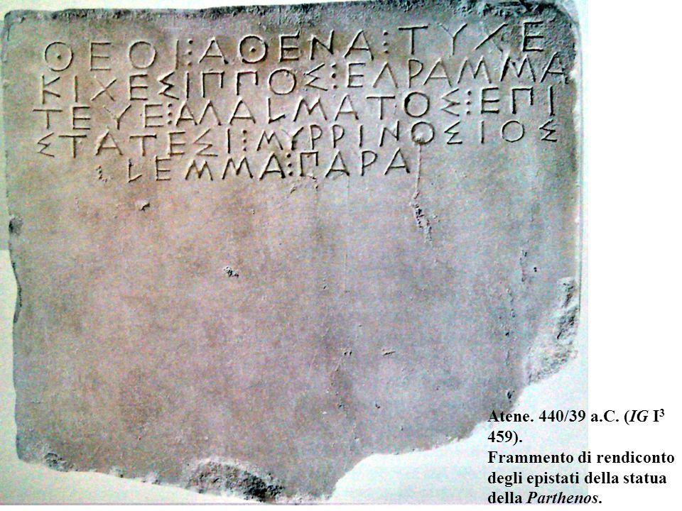 Atene. 440/39 a.C. (IG I 3 459).