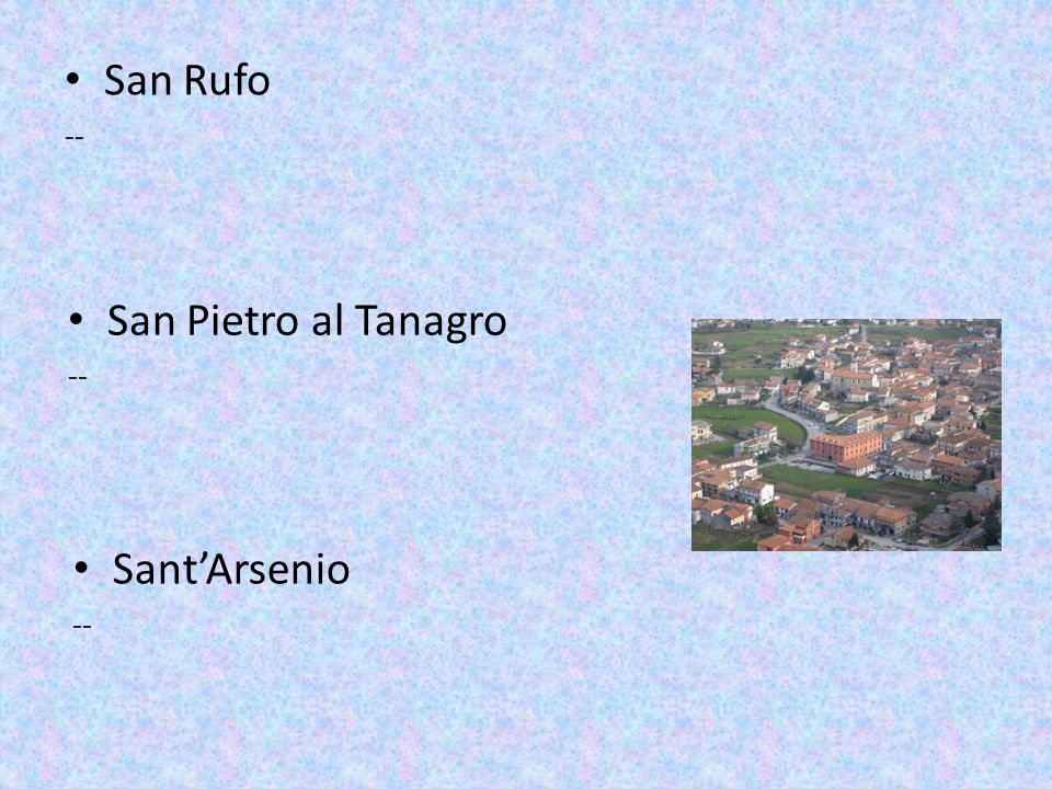 San Rufo -- San Pietro al Tanagro -- Sant'Arsenio --