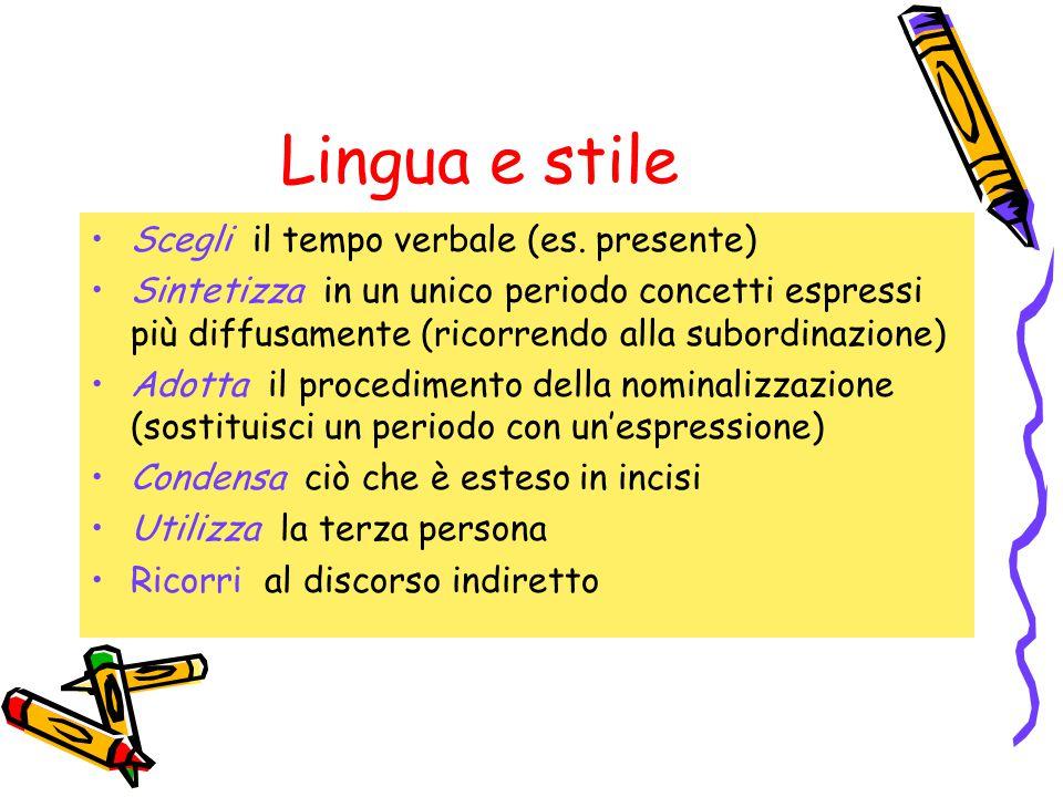 Lingua e stile Scegli il tempo verbale (es.