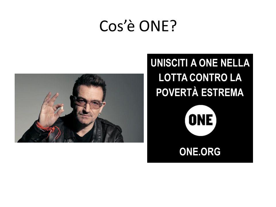 Cos'è ONE UNISCITI A ONE NELLA LOTTA CONTRO LA POVERTÀ ESTREMA ONE.ORG