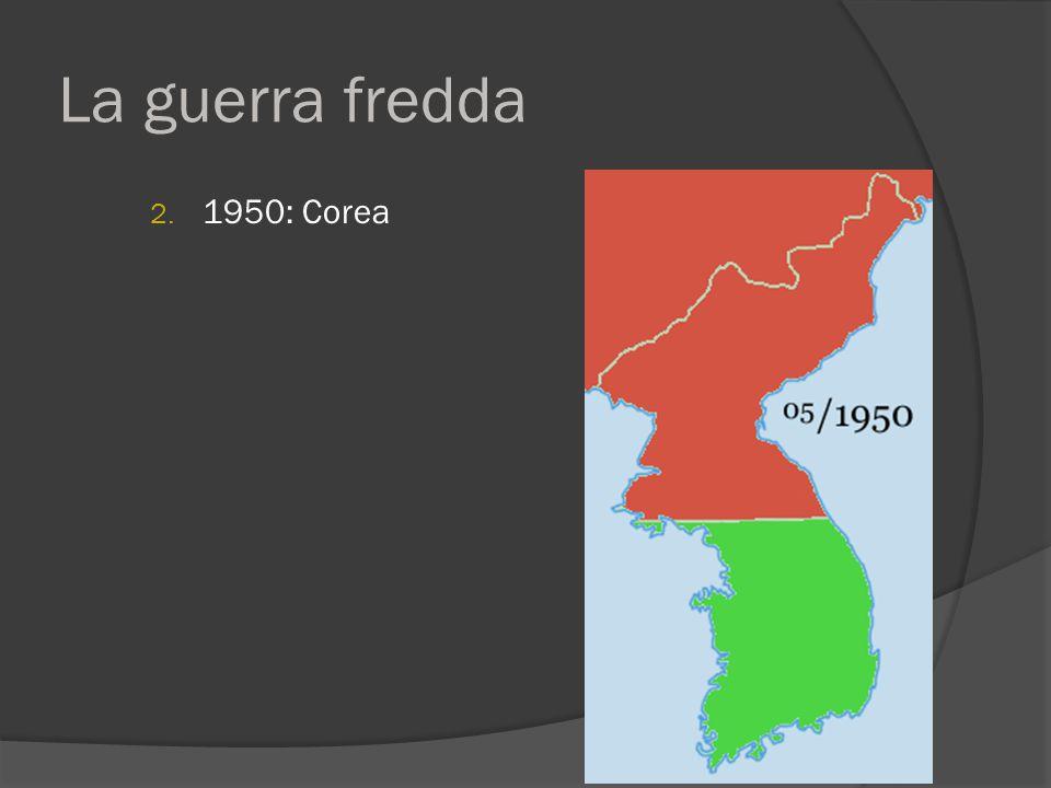La guerra fredda 2. 1950: Corea