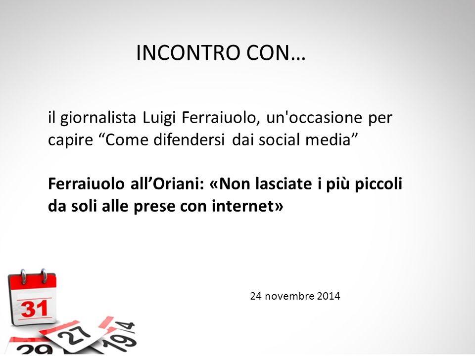 """il giornalista Luigi Ferraiuolo, un'occasione per capire """"Come difendersi dai social media"""" Ferraiuolo all'Oriani: «Non lasciate i più piccoli da soli"""