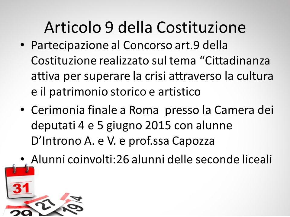 """Articolo 9 della Costituzione Partecipazione al Concorso art.9 della Costituzione realizzato sul tema """"Cittadinanza attiva per superare la crisi attra"""