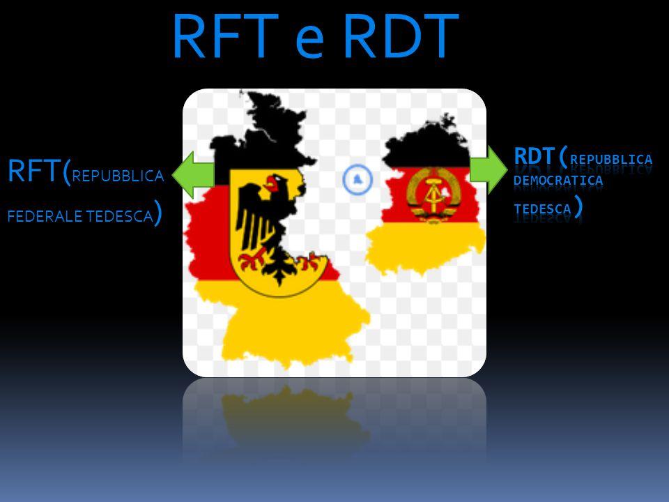 RFT e RDT RFT( REPUBBLICA FEDERALE TEDESCA )