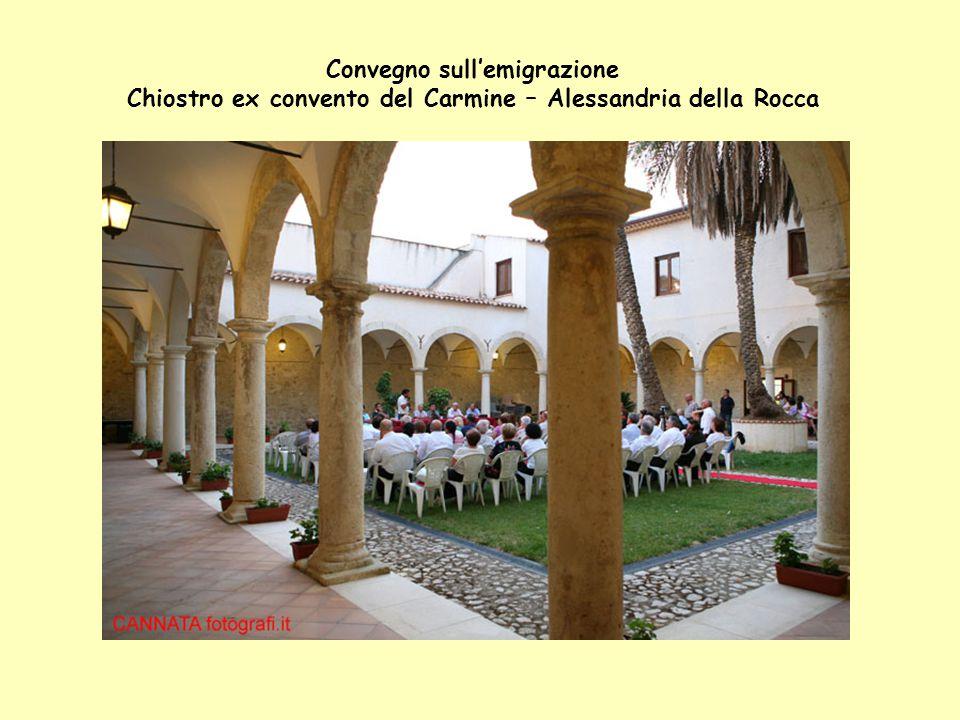 Convegno sull'emigrazione Chiostro ex convento del Carmine – Alessandria della Rocca