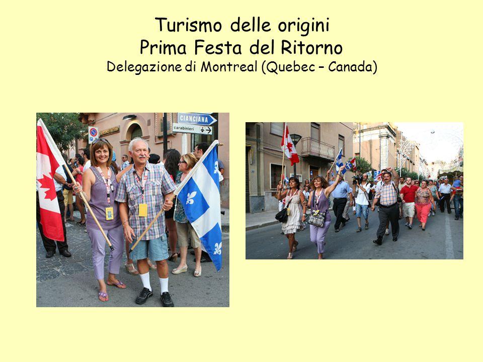 Turismo delle origini Prima Festa del Ritorno Delegazione di Montreal (Quebec – Canada)