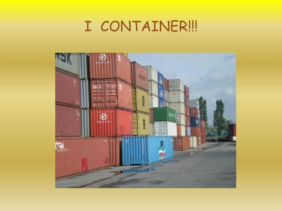 I CONTAINER!!!