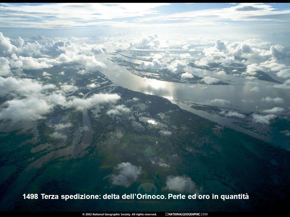 1498 Terza spedizione: delta dell'Orinoco. Perle ed oro in quantità