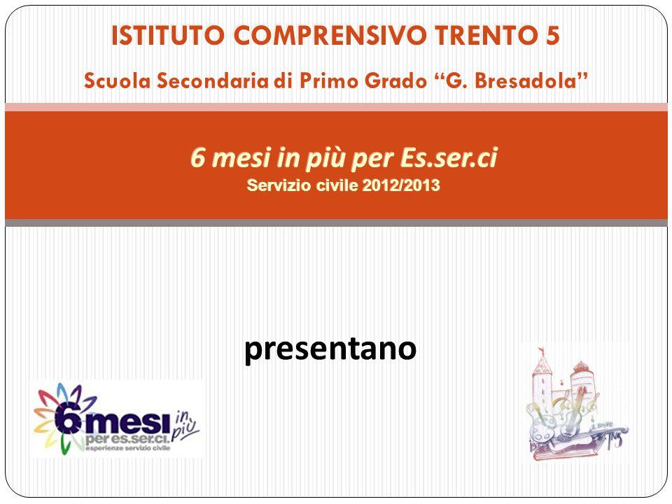 ISTITUTO COMPRENSIVO TRENTO 5 Scuola Secondaria di Primo Grado G.