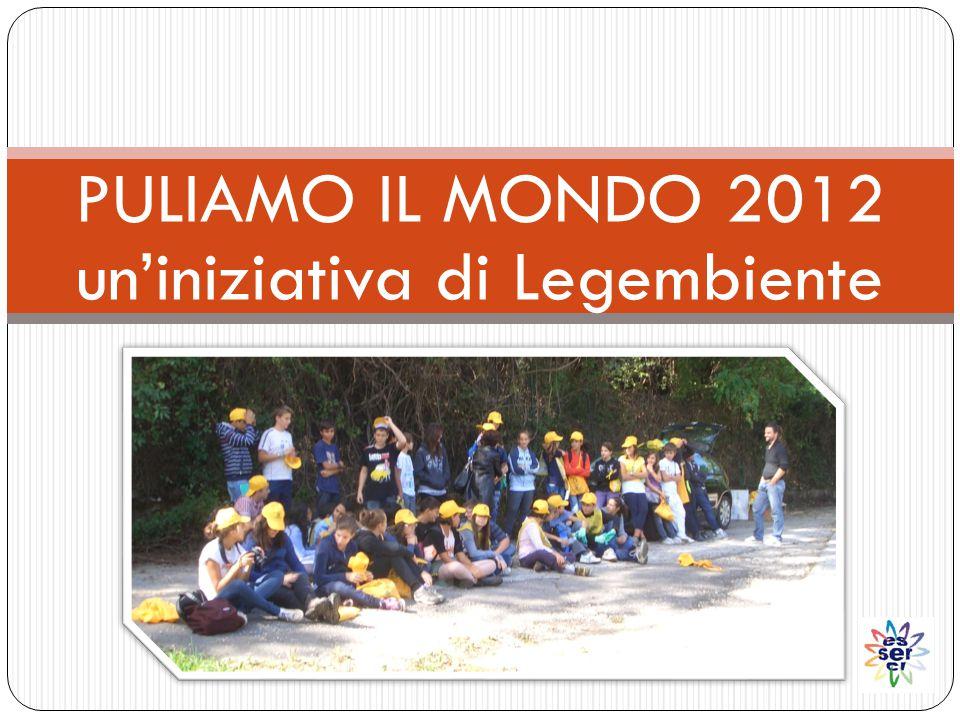 PULIAMO IL MONDO 2012 un'iniziativa di Legembiente