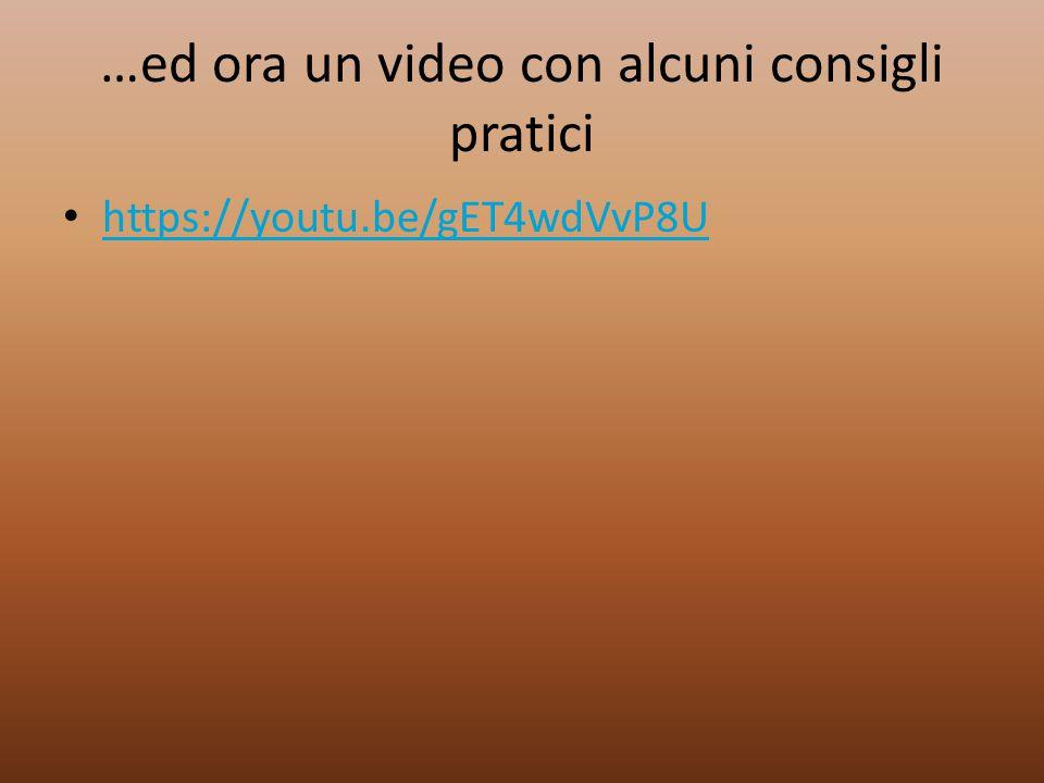 …ed ora un video con alcuni consigli pratici https://youtu.be/gET4wdVvP8U