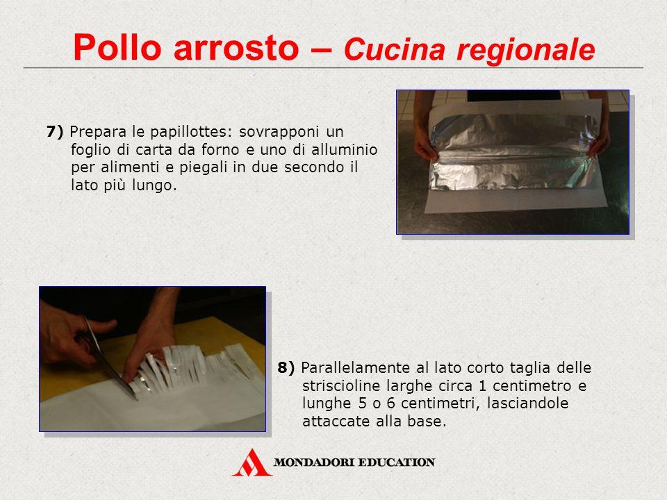 7) Prepara le papillottes: sovrapponi un foglio di carta da forno e uno di alluminio per alimenti e piegali in due secondo il lato più lungo.