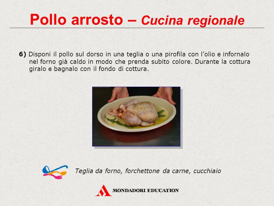 6) Disponi il pollo sul dorso in una teglia o una pirofila con l'olio e infornalo nel forno già caldo in modo che prenda subito colore.