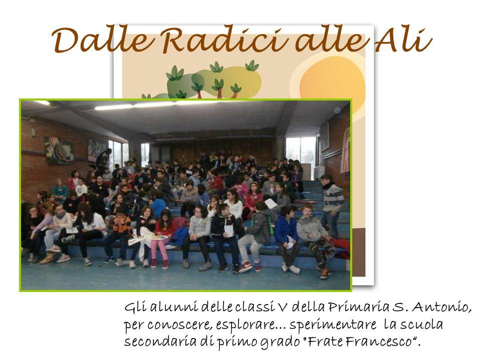 Dalle Radici alle Ali Gli alunni delle classi V della Primaria S.