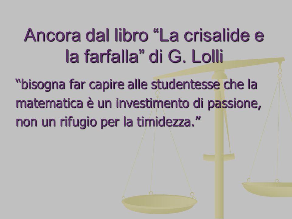 Ancora dal libro La crisalide e la farfalla di G.