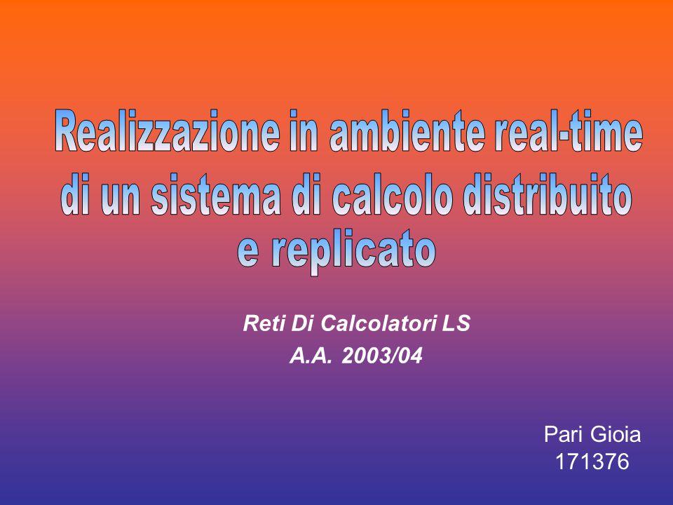 Pari Gioia 171376 Reti Di Calcolatori LS A.A. 2003/04