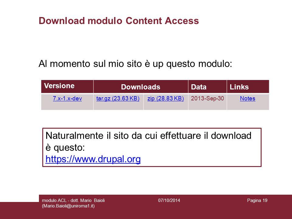 Download modulo Content Access Al momento sul mio sito è up questo modulo: 07/10/2014modulo ACL - dott.