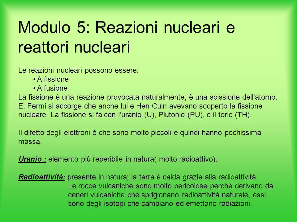 Le reazioni nucleari possono essere: A fissione A fusione La fissione è una reazione provocata naturalmente; è una scissione dell'atomo. E. Fermi si a