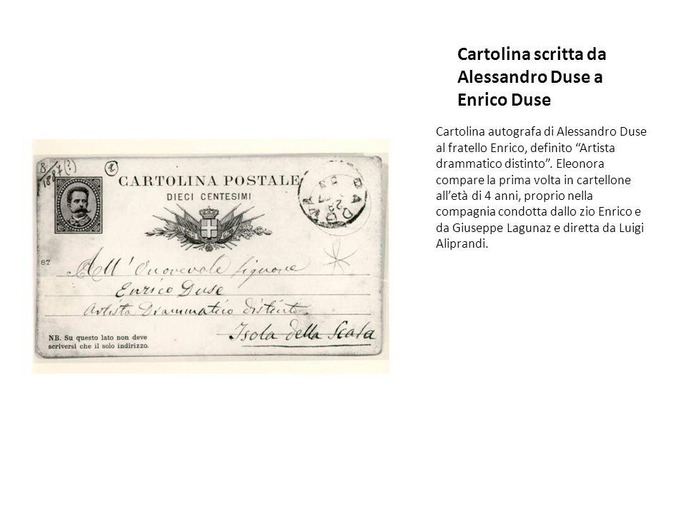 """Cartolina scritta da Alessandro Duse a Enrico Duse Cartolina autografa di Alessandro Duse al fratello Enrico, definito """"Artista drammatico distinto""""."""