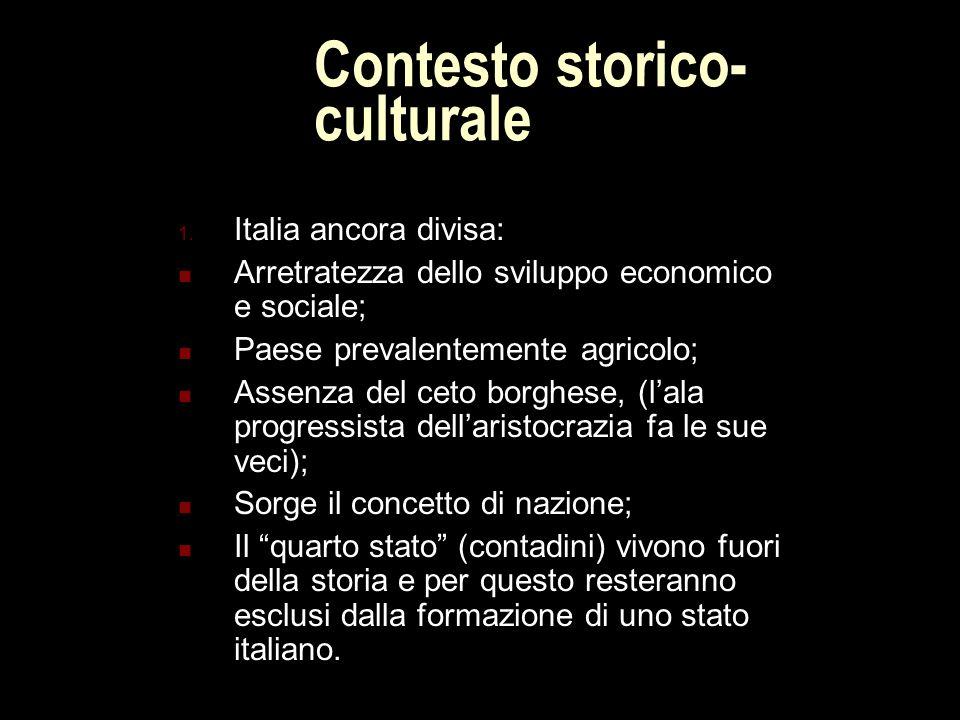 Contesto storico- culturale 1.
