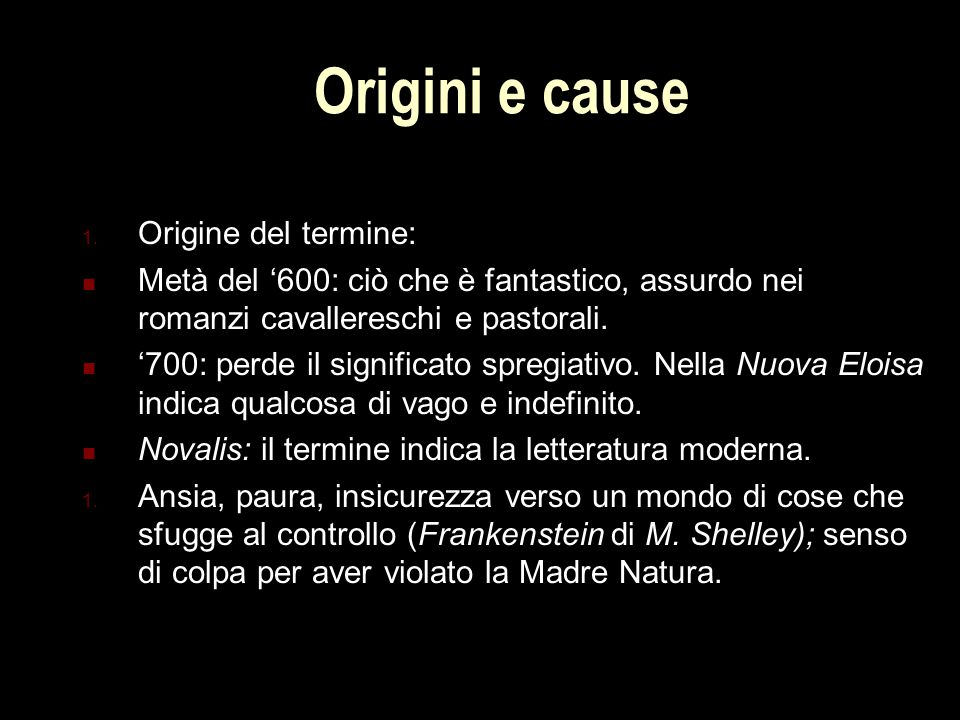 Origini e cause 1.