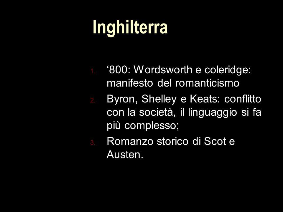 Inghilterra 1.'800: Wordsworth e coleridge: manifesto del romanticismo 2.