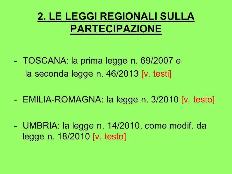 2. LE LEGGI REGIONALI SULLA PARTECIPAZIONE -TOSCANA: la prima legge n.