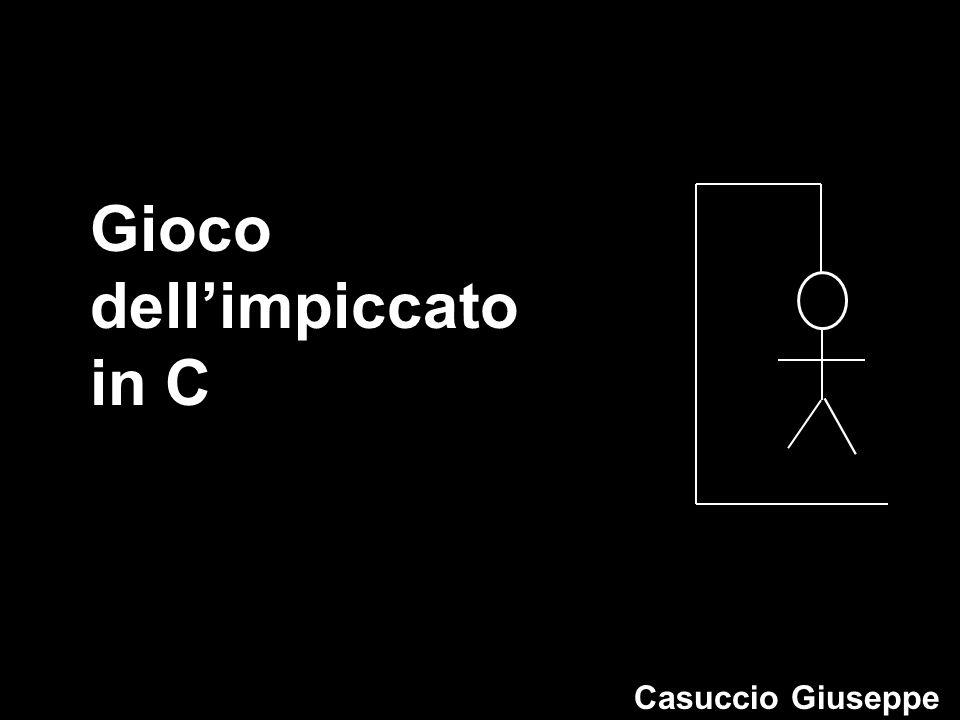 Gioco dell'impiccato in C Casuccio Giuseppe
