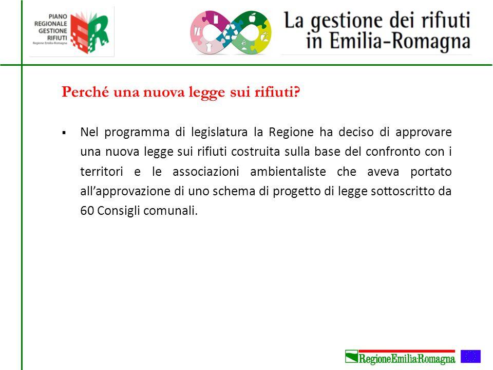  Nel programma di legislatura la Regione ha deciso di approvare una nuova legge sui rifiuti costruita sulla base del confronto con i territori e le a