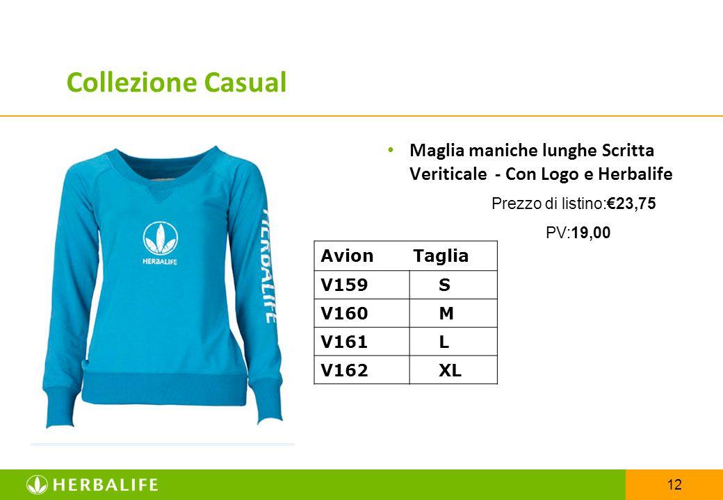 12 Maglia maniche lunghe Scritta Veriticale - Con Logo e Herbalife Prezzo di listino:€23,75 PV:19,00 Collezione Casual Avion Taglia V159 S V160 M V161
