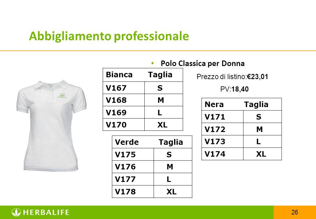 26 Polo Classica per Donna Prezzo di listino:€23,01 PV:18,40 Bianca Taglia V167 S V168 M V169 L V170 XL Abbigliamento professionale Nera Taglia V171 S