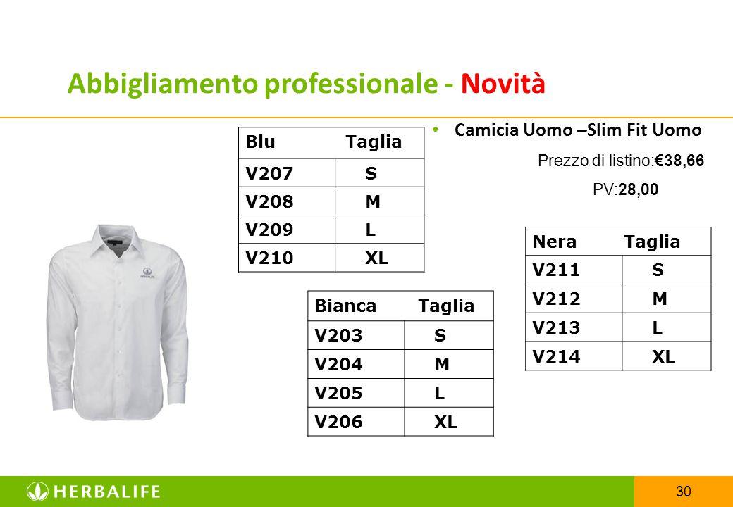 30 Camicia Uomo –Slim Fit Uomo Prezzo di listino:€38,66 PV:28,00 Blu Taglia V207 S V208 M V209 L V210 XL Abbigliamento professionale - Novità Nera Tag