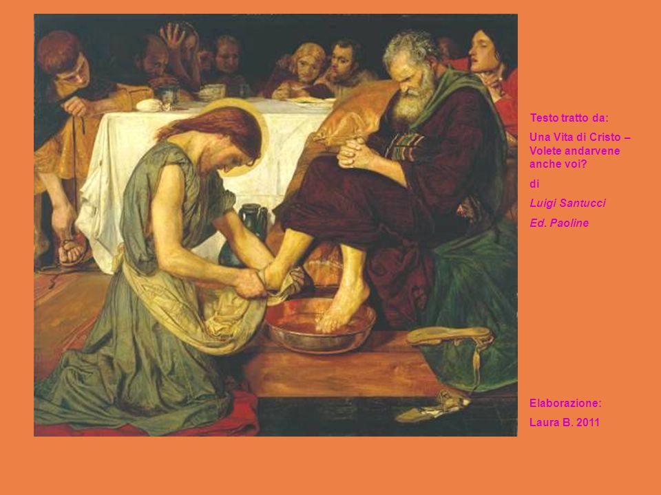 Testo tratto da: Una Vita di Cristo – Volete andarvene anche voi? di Luigi Santucci Ed. Paoline Elaborazione: Laura B. 2011