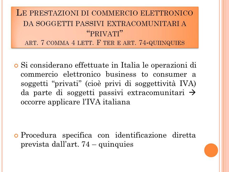 L E PRESTAZIONI DI COMMERCIO ELETTRONICO DA SOGGETTI PASSIVI EXTRACOMUNITARI A PRIVATI ART.